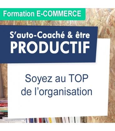S'auto Coacher pour être productif (soyez au top de l'organisation)