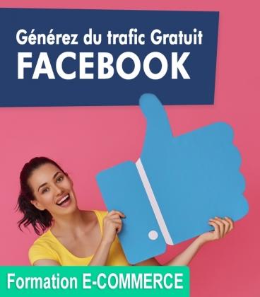 Générateur de trafic gratuit via Facebook pour votre e-commerce