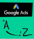 Google ADS - Formation de A à Z (en mode auto)