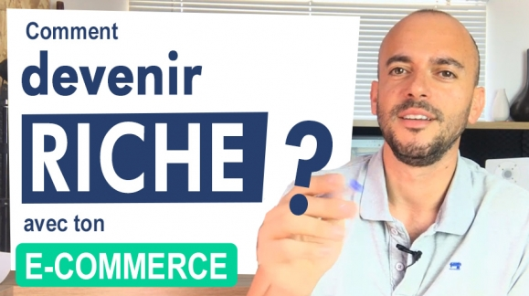 Ecommerce : Comment devenir riche ?