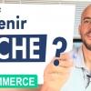 Ecommerce : Comment devenir riche ?
