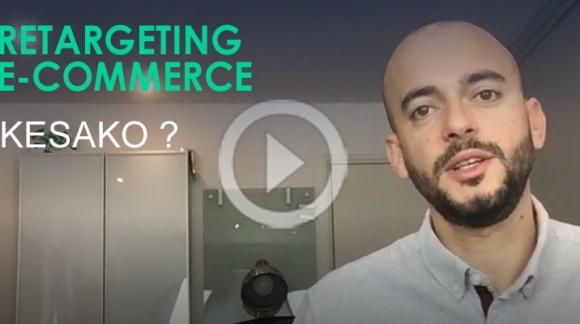 Le retargeting (remarketing ou recyblage publicitaire) pour votre e-commerce