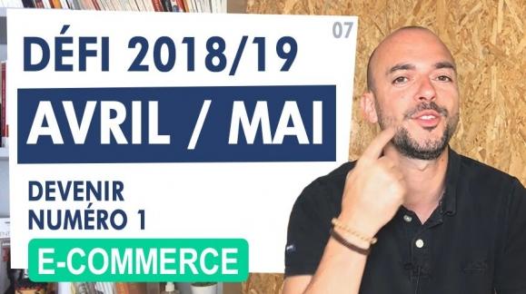 Défi E-commerce : Compte rendu Avril Mai 2019