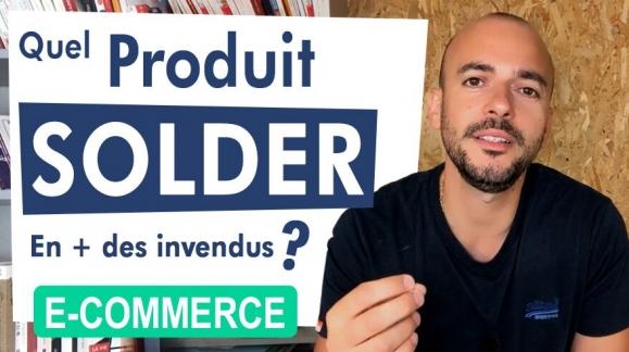 Quel produit SOLDER en e-commerce ?