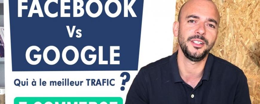 Trafic FACEBOOK Vs GOOGLE qui est le meilleur ?