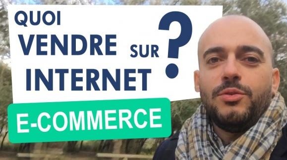 Quoi vendre sur internet ?