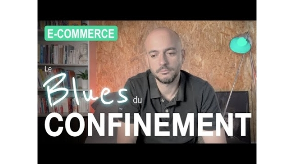 Le Blues du Confinement [e-commerce]