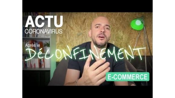 Actu Coronavirus : Vente et Déconfinement
