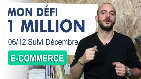 DEFI 1 MILLION € [6/12] : Compte rendu du mois de Décembre