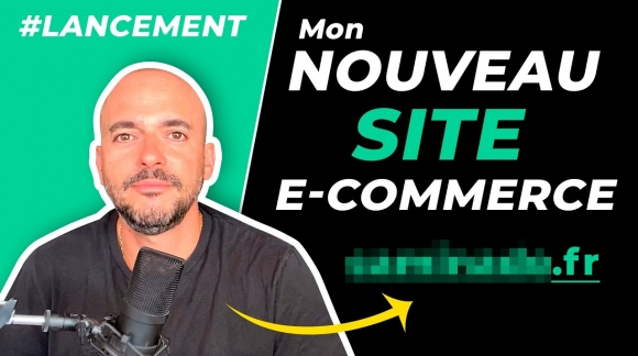 Mon Nouveau Site e-commerce (Lancement)