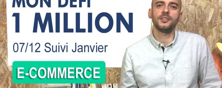 DEFI 1 MILLION € [7/12] : Compte rendu du mois de Janvier 2017
