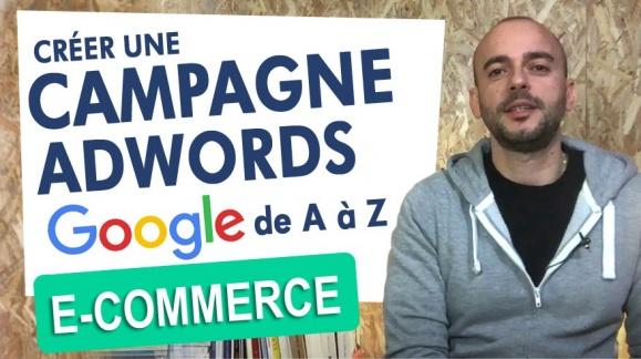 Créez une Campagne Google Adwords de A à Z