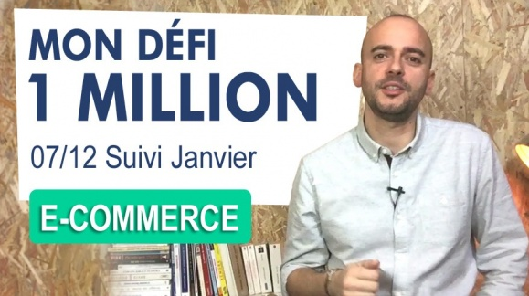 DEFI 1 MILLION € [7/12] : Compte rendu du mois de Janvier