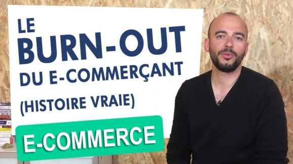 Le Burn-Out du e-commerçant