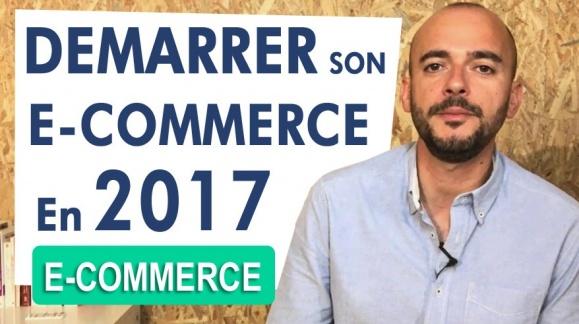 Démarrer un e-commerce en 2017