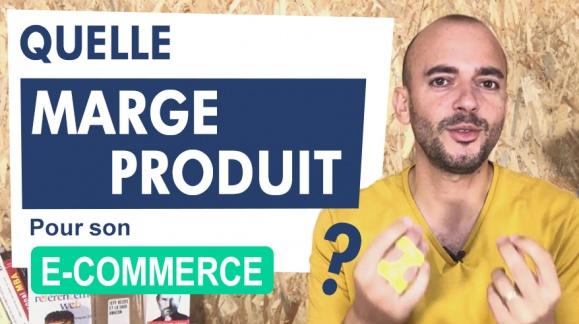 Quelle marge produit pour son e-commerce ?