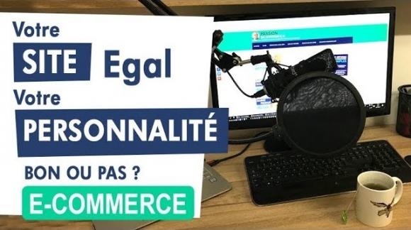 Votre site EGAL votre personnalité - Bon ou pas ?