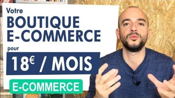 Votre Boutique e-commerce pour 18 euro par mois (Prestashop ou Shopify)