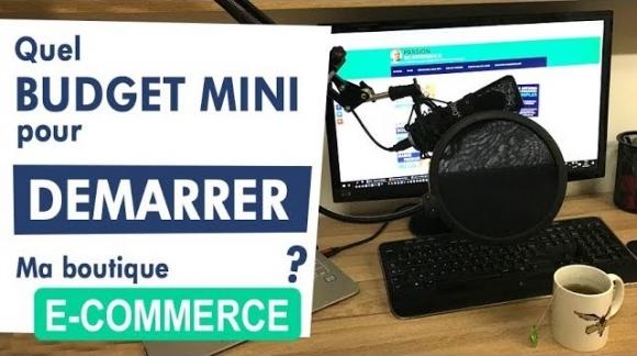 Quel Budget Minimum pour commencer e-commerce ?